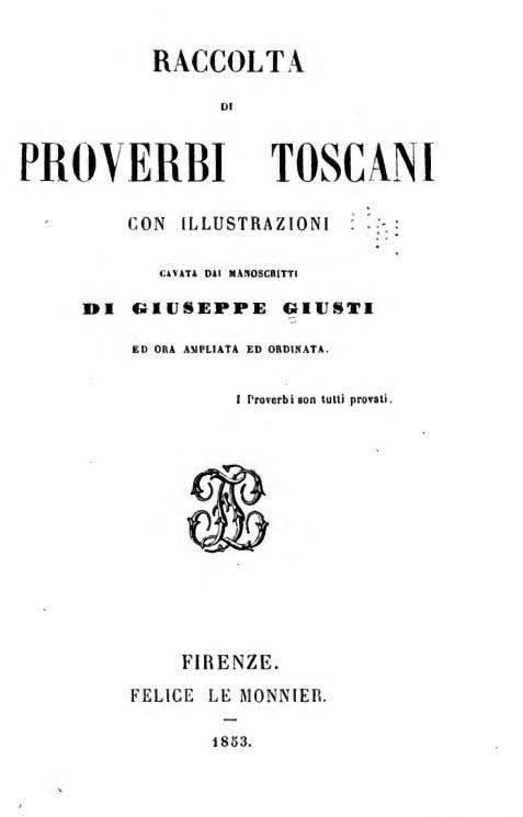 Raccolta di proverbi Toscani di Giuseppe Giusti in PDF, senza copyright, divertente da leggere.