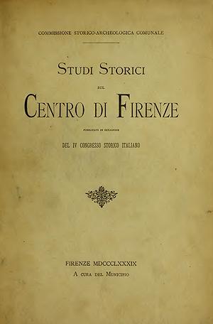 Studi storici sull'antico centro di Firenze