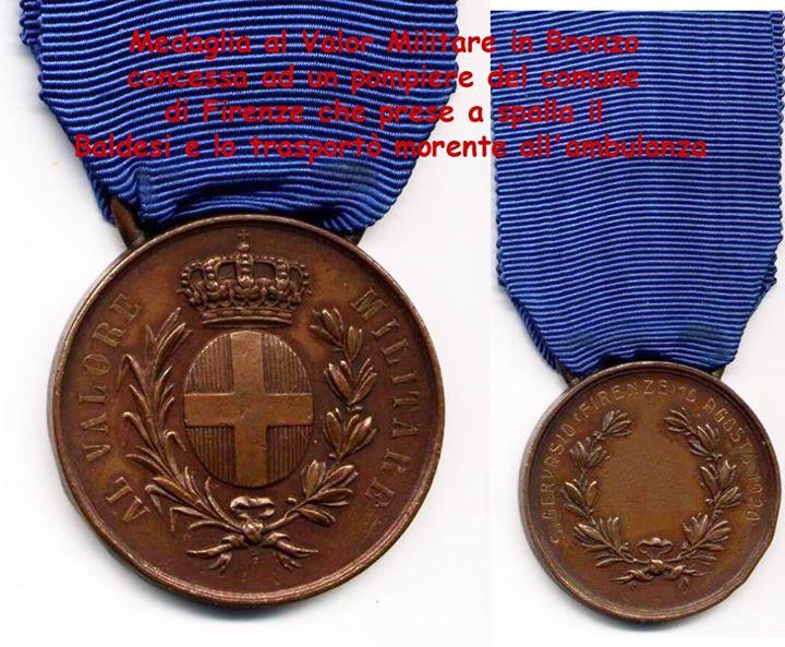 Medaglia al Valor Militare in Bronzo concessa ad un pompiere del comune di Firenze che prese a spalla il Baldesi e lo trasportò morente all'ambulanza.
