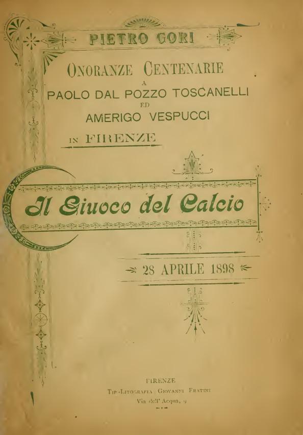 Onoranze centenarie a Paolo dal Pozzo toscanelli e Amerigo Vespucci in Firenze