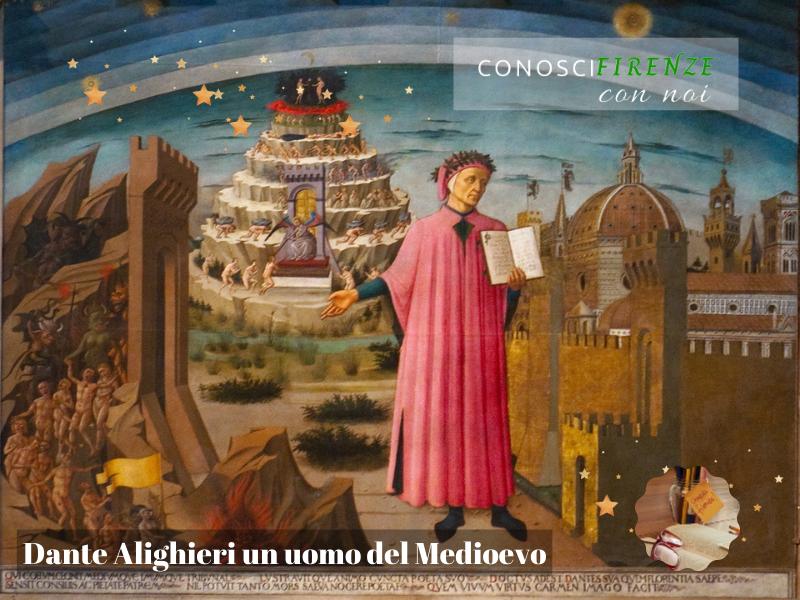 Dante uomo del medioevo