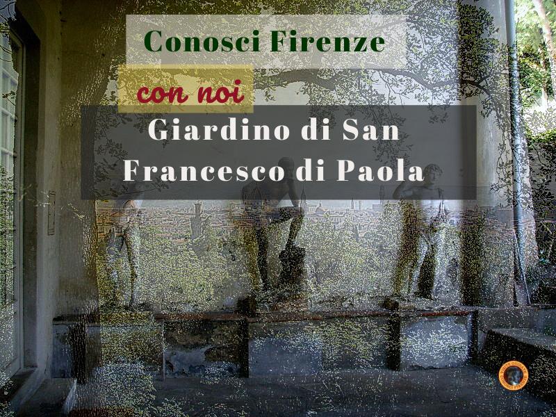 Visita con Conosci Firenze il Giardino di San Francesco di Paola